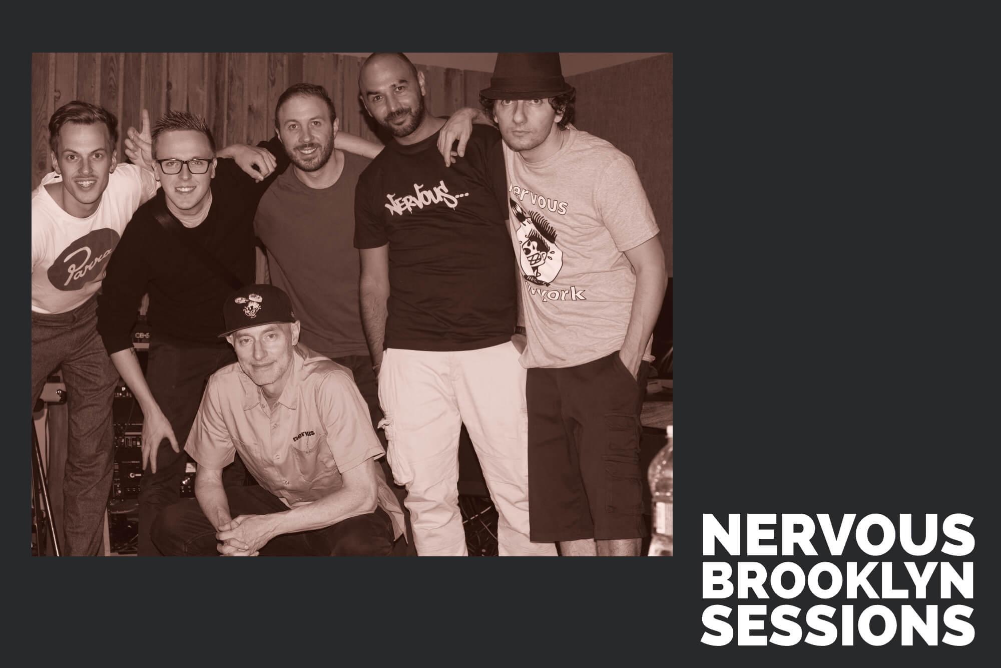Nervous Brooklyn Sessions